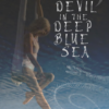 Devil in the Deep Blue Sea 10/17-11/2 at Arcadia